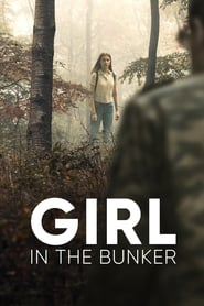 Girl in the Bunker 2018