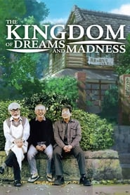Poster for The Kingdom of Dreams and Madness