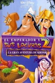 El emperador y sus locuras 2: La gran aventura de Kronk [2005][Mega][Latino][1 Link][720p]