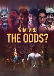 What are the Odds? 2020 Hindi Movie NF WebRip 250mb 480p 800mb 720p 3GB 1080p