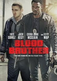 Blood Brother (2018) Full Movie Watch Online Free