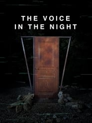 The Voice in the Night (2020)
