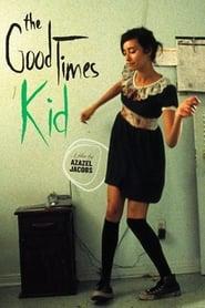 The GoodTimesKid (2005)