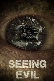 Seeing Evil (2019)