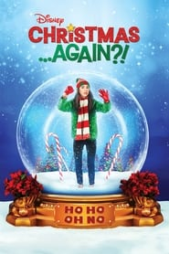 مترجم أونلاين و تحميل Christmas …Again?! 2021 مشاهدة فيلم