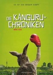 The Kangaroo Chronicles (Die Känguru-Chroniken)