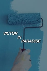 Victor in Paradise (2020)