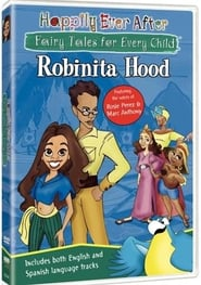 Happily Ever After: Fairy Tales for Every Child : Robinita Hood