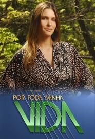مشاهدة مسلسل Por Toda Minha Vida مترجم أون لاين بجودة عالية