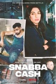 Snabba Cash – Dinheiro Fácil: A Série