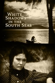 White Shadows in the South Seas streaming