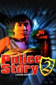 Police Story 2 – Codinome: Radical
