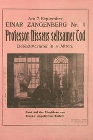 Professor Nissens seltsamer Tod 1917