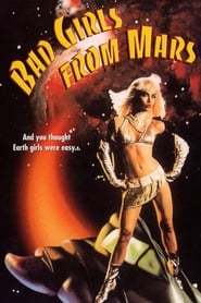 Bad Girls from Mars (1990)