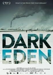 Dark Eden – Der Albtraum vom Erdöl (2019)