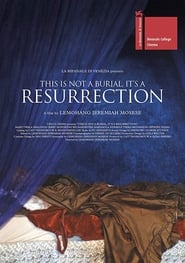This Is Not a Burial, It's a Resurrection : The Movie | Watch Movies Online