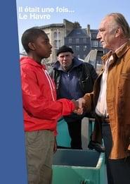 Il était une fois… Le Havre (2014) Online Cały Film Lektor PL