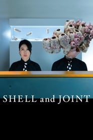 Shell and Joint (2019)