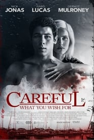 Ver Careful What You Wish for (Ten cuidado con lo que deseas) (2015) online