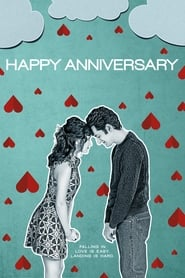 Happy Anniversary - Falling in love is easy. Landing is hard. - Azwaad Movie Database