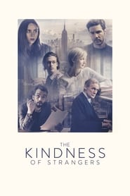 Regardez The Kindness of strangers Online HD Française (2019)