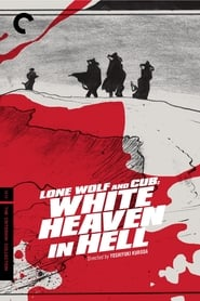 Poster for Lone Wolf and Cub: White Heaven in Hell