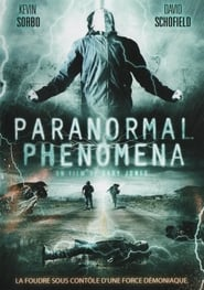 Paranormal Phenomena sur Streamcomplet en Streaming