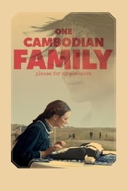 مشاهدة فيلم One Cambodian Family Please for My Pleasure مترجم