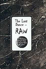 The Last Dance: Raw 1999