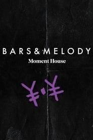 Bars & Melody: Live & Undplugged (2021)