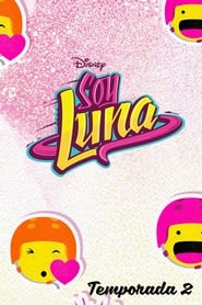 Soy Luna saison 2 streaming vf