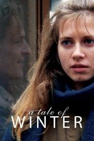 A Tale of Winter (1992)
