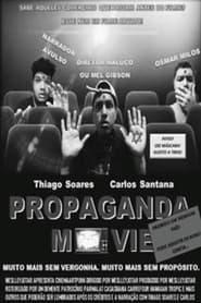 Propaganda Movie (2021)