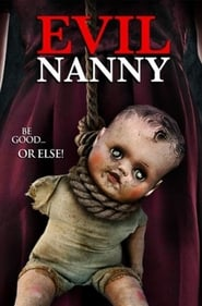 Evil Nanny (2016) Full Movie