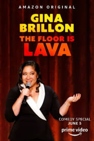 Gina Brillon: The Floor is Lava : The Movie | Watch Movies Online