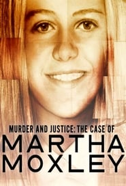 Murder and Justice: The Case of Martha Moxley