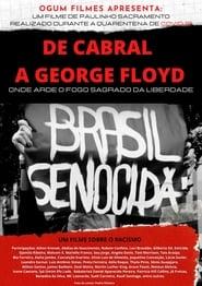 De Cabral a George Floyd: Onde Arde o Fogo Sagrado da Liberdade 2020