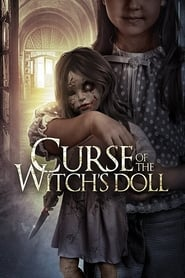 Curse of the Witch's Doll (2018) Watch Online Free
