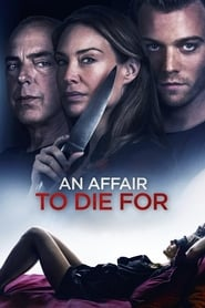 An Affair to Die For Película Completa HD 1080p [MEGA] [LATINO] 2019