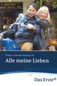 Alle meine Lieben (2009)