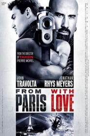 From Paris with Love (2010) Dual Audio [Hindi Dubbed – English] BluRay 720p x264 950MB