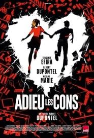 Regardez Adieu les cons Online HD Française (2020)
