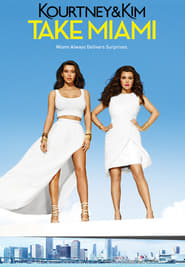 Kourtney and Khloé Take Miami streaming vf poster