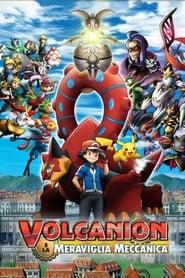 Pokémon – Volcanion e la meraviglia meccanica (2016)