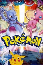 Pokémon: O Filme – Mewtwo Contra-Ataca