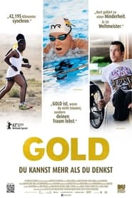 Gold: You Can Do More Than You Think (2013)