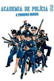 Loucademia de Polícia 2: A Primeira Missão Torrent (1985)