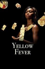Yellow Fever (2012)