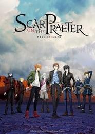 مشاهدة مسلسل Scar on the Praeter مترجم أون لاين بجودة عالية