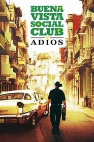 Poster Buena Vista Social Club: Adios 2017